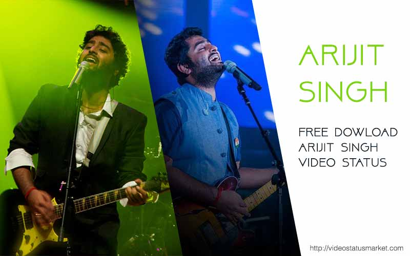 Best Of Arijit Singh Songs List Download Video Status Market
