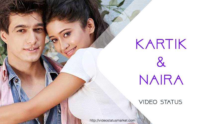 Kartik Naira Whatsapp Status Download Video Status Market